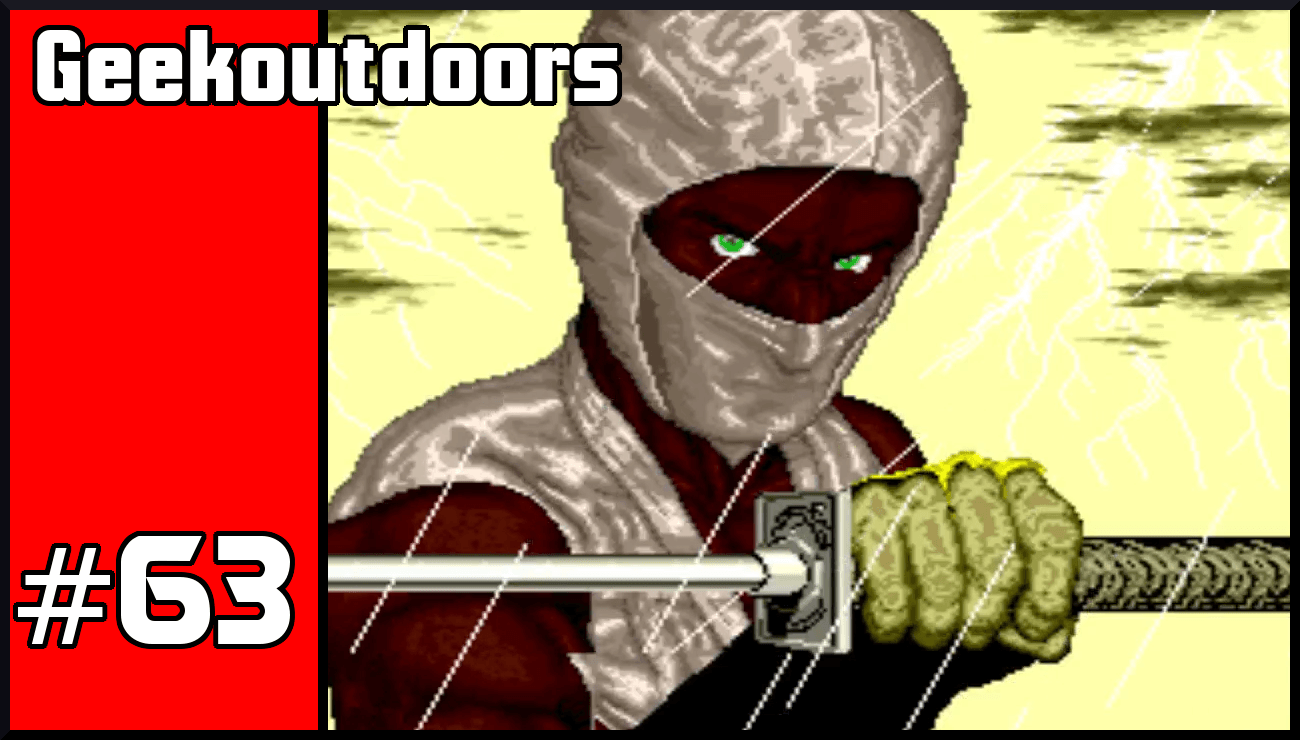 GeekOutdoors Ep63: Top 5 Ninja Games