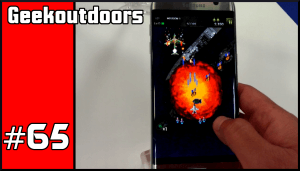 GeekOutdoors Ep65: Samsung Galaxy S7 Edge/S7 Real Impressions
