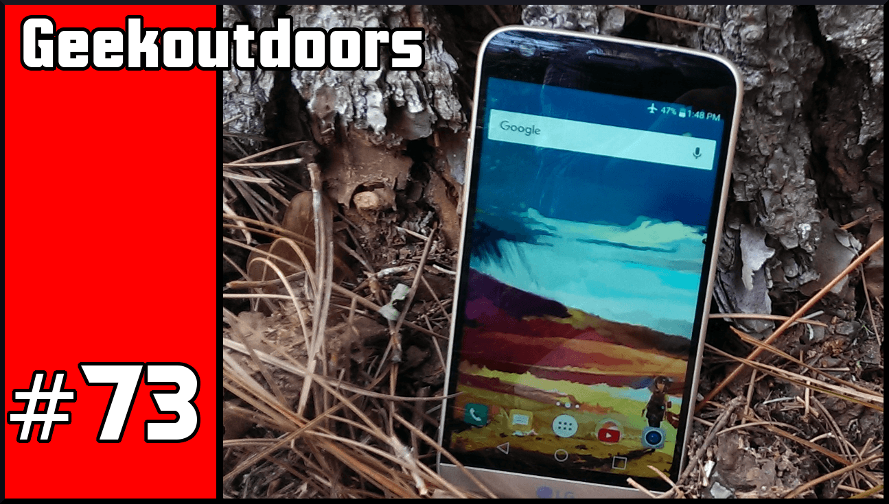 GeekOutdoors Ep70-75: LG G5 Series